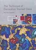 The Technique of Decorative Stained Glass