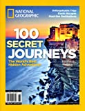 100 Secret Journeys: The World's Best Hidden Adventures