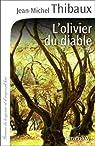 L'Olivier du diable par Thibaux