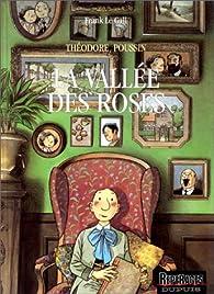 Théodore Poussin, tome 07 : La Vallée des roses par Frank Le Gall