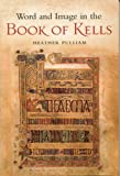 Word and Image in the Book of Kells