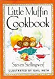 A Little Muffin Cookbook, Steven Stellingwerf, 0862813301