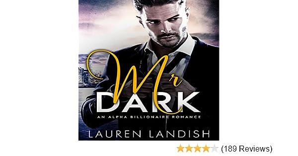 Amazon Mr Dark An Alpha Billionaire Romance Audible Audio