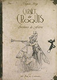 Carnet de croquis : Archives de féerie, Tome 1 par Jean-Baptiste Monge
