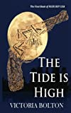 The Tide Is High: Rude Boy USA Series Volume 3