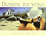 img - for Donde Yo Vivo/ Where I Live (Spanish Edition) book / textbook / text book