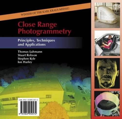 Close Range Photogrammetry: Principles, Techniques and Applications
