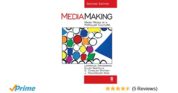 Mediamaking mass media in a popular culture 9780761925446 mediamaking mass media in a popular culture 9780761925446 communication books amazon fandeluxe Choice Image