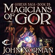 Magicians of Gor: Gorean Saga, Book 25 | John Norman