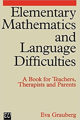 Elementary Mathematics and Language Difficulties 1st edition by Grauberg, Eva (1997)