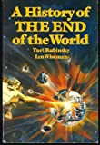 A History of the End of the World, Yuri Rubinsky and Ian Wiseman, 0688013880