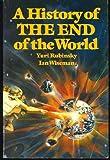 A History of the End of the World, Yuri Rubinsky and Ian Wiseman, 0688013880