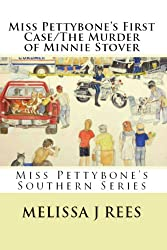 Miss Pettybone's First Case & The Murder of Minnie Stover: Miss Pettybone's Southern Series (2)