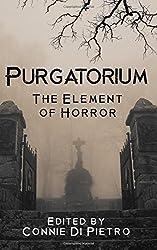 Purgatorium: The Element of Horror (Particles of Fiction) (Volume 1)