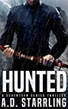 Hunted (A Seventeen Series Thriller) by  A.D. Starrling in stock, buy online here