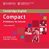 Compact Preliminary for Schools Class Audio CD (Cambridge English)