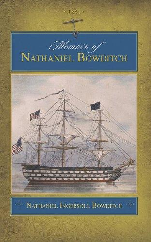 Memoir of Nathaniel Bowditch (trade) PDF