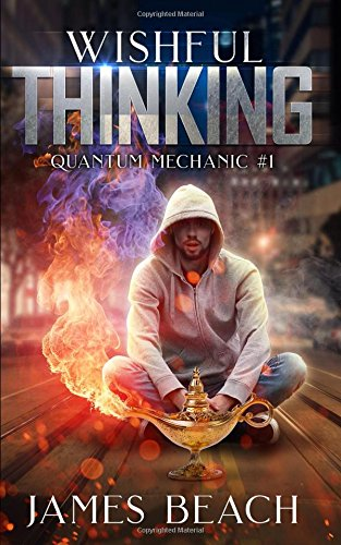 Wishful Thinking: Quantum Mechanic #1