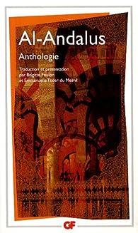 Al-Andalus. Anthologie par Brigitte Foulon