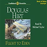 Flight to Eden: Cradleland Chronicles #1 | Douglas Hirt