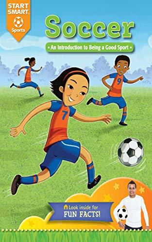 Soccer: An Introduction to Being a Good Sport (Start Smart: Sports) por Aaron Derr,Scott Angle