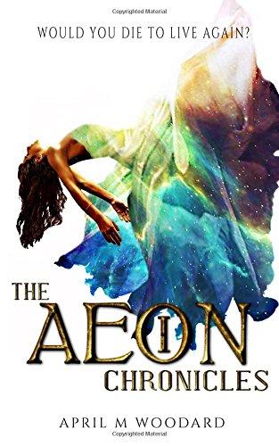 The Aeon Chronicles (Volume 1)