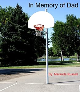 In Memory of Dad (Literary Classics International Book Awards winner) by [Russell, Maranda]