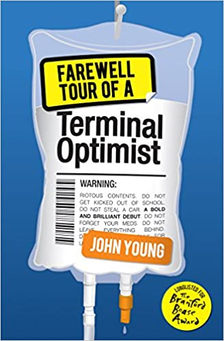Farewell Tour of a Terminal Optimist (KelpiesEdge): Amazon.es: John Young: Libros en idiomas extranjeros