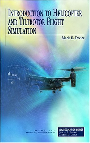 introduction-to-helicopter-and-tiltrotor-flight-simulation-aiaa-education