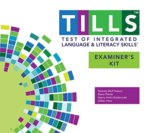 Test of Integrated Language and Literacy SkillsTM (TILLSTM) Examiner's - Skills Assessment Test
