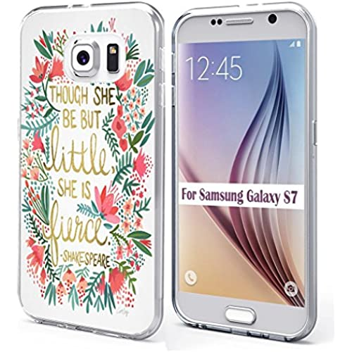 S7 Case Quotes, Samsung Galaxy S7 Case Soft TPU Sides Though She Be But Little She Is Fierce Quotes Sales