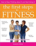 First Steps to Fitness, Elizabeth M. Williams, 1402200331