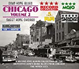 Down Home Blues: Chicago Volume 2 Sweet Home Chicago
