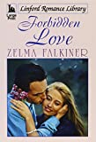 img - for Forbidden Love (Linford Romance Library) book / textbook / text book