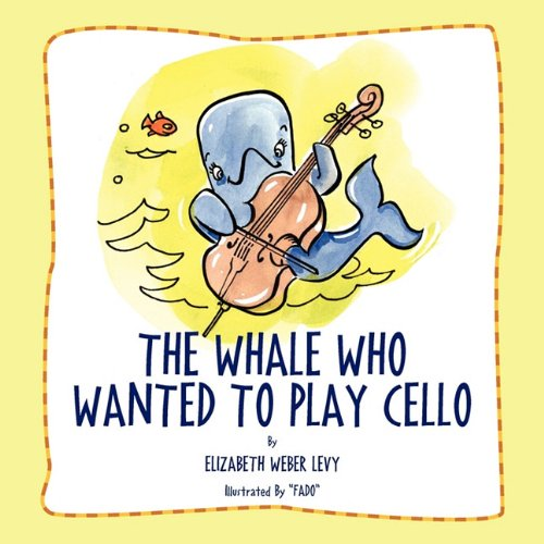 The Whale Who Wanted to Play Cello