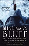 Blind Man's Bluff: The Untold Story of Cold War Submarine Espionage