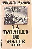 La bataille de Malte 1940-1943
