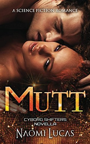 Mutt (Cyborg Shifters)