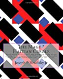 The Mage * Haitian Creole, Joseph Hradisky, 1499580037