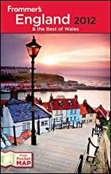 Frommer's England and the Best of Wales 2012 (Frommer's England & the Best of Wales)