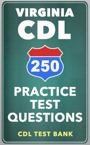 250 Virginia CDL Practice Test Questions
