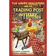 The Happy Hollisters and the Trading Post Mystery: (Volume 7) (English Edition)