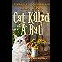Cat Killed A Rat (A Ponderosa Pines Mystery Book 1)