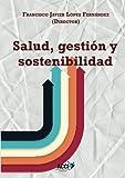 img - for Salud, gesti n y sostenibilidad (Spanish Edition) book / textbook / text book