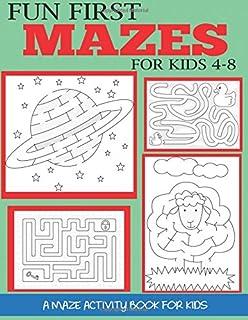 Fun First Mazes For Kids 4 8 A Maze Activity Book