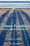 Future Families, Ross D. Parke, 0470674458