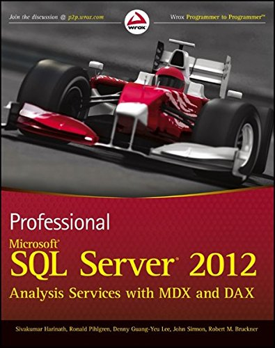 Professional Microsoft SQL Server 2012 Analysis Services with MDX and DAX (Server Sql 2012 Data Warehouse)