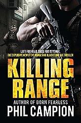 Killing Range: Left for Dead. Back for Revenge. (English Edition)