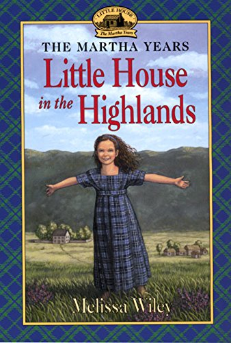 The Little House in the Highlands