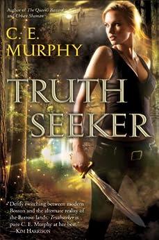 Truthseeker by [Murphy, C. E.]